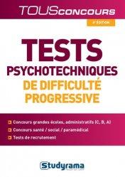 Dernières parutions sur Epreuve écrite, Tests psychotechniques de difficulté progressive