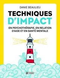 Dernières parutions sur Thérapies diverses, Techniques d'impact en psychothérapie, en relation d'aide et en santé mentale