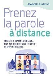 Dernières parutions sur Communication, Télétravail : comment réussir vos visioconférences, webinaires et réunions en ligne