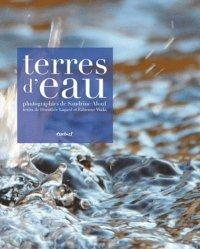 Dernières parutions dans Beaux livres, Terres d'eau
