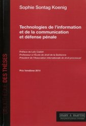 Dernières parutions dans Bibliothèque des thèses, Technologies de l'information et de la communication et défense pénale