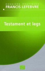 Dernières parutions dans Dossiers pratiques, Testament et legs
