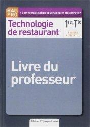 Souvent acheté avec Dégustation des vins - Quel vin pour quel plat ?, le Technologie de restaurant 1re, Tle Bac Pro CSR - Livre du professeur