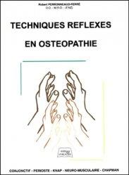 Souvent acheté avec Guide pratique d'ostéopathie crânio-sacrée du cheval, le Techniques réflexes en ostéopathie
