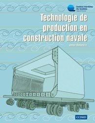 Nouvelle édition Technologie de production en construction navale