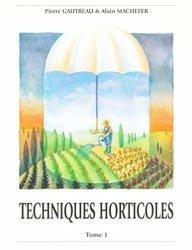 Souvent acheté avec Mémento des fleurs et plantes horticoles 2013, le Techniques horticoles Tome 1