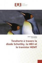 Dernières parutions sur Audio, Terahertz à travers la diode Schottky, la HBV et le tranistor HEMT