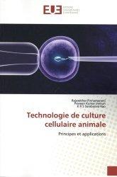 Dernières parutions sur Biologie et physiologie animale, Technologie de culture cellulaire animale. Principes et applications