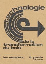 Souvent acheté avec Tous les assemblages du bois et leurs utilisations, le Technologie de la transformation du bois 5ème partie