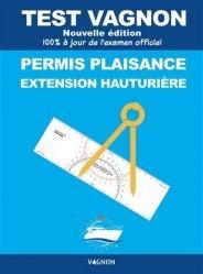 Nouvelle édition Test Vagnon Permis plaisance extension hauturière