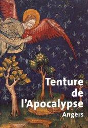 Nouvelle édition Tenture de l'Apocalypse. Angers