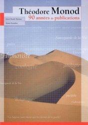 Nouvelle édition Theodore Monod 90 années de publications