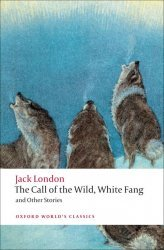 Dernières parutions dans Oxford World's Classics, The Call of the Wild, White Fang
