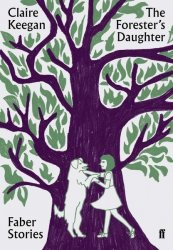 Dernières parutions sur Romans, The Forester's Daughter : Faber Stories