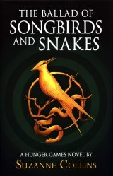 Dernières parutions sur Adolescents, The Ballad of Songbirds and Snakes (A Hunger Games Novel)