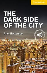 Dernières parutions sur Readers, The Dark Side of the City -  Level 2 Elementary  /Lower Intermediate
