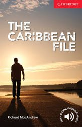 Dernières parutions dans Cambridge English Readers, The Caribbean File - Beginner / Elementary