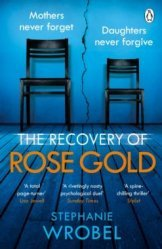 Dernières parutions sur Policier et thriller, The Recovery of Rose Gold