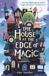 Dernières parutions sur Enfants et Préadolescents, The House a the Edge of Magic