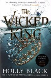 Dernières parutions sur Science-fiction et fantasy, The Folk of the Air: Book Two - The Wicked King