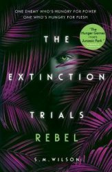 Dernières parutions sur Science-fiction et fantasy, The Extinction Trials 3: Rebel