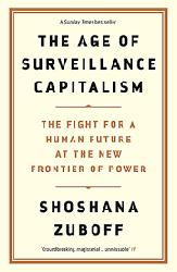 Dernières parutions sur Essais, The Age of Surveillance Capitalism: The Fight for a Human Future at the New Frontier of Power