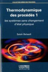 Dernières parutions dans Génie des procédés, Thermodynamique des procédés