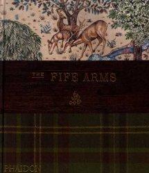 Dernières parutions sur Histoire des arts décoratifs, The fife arms
