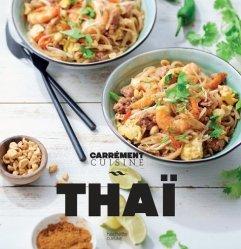 Dernières parutions dans Carrément cuisine, Thaï