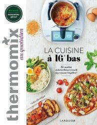 Dernières parutions dans Thermomix au quotidien, Thermomix : La cuisine à IG bas