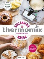 Dernières parutions dans Thermomix, Thermomix - Boulangerie maison
