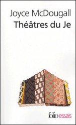 Dernières parutions dans Folio Essais, Théâtres du Je