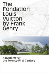 Dernières parutions dans Architectures, The fondation louis vuitton by Frank Gerhy