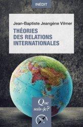 Dernières parutions dans Que sais-je ?, Théories des relations internationales