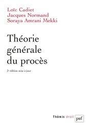 Dernières parutions dans Thémis Droit, Théorie générale du procès. 3e édition
