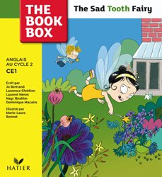 Dernières parutions dans The Book Box, The Book Box : The Sad Tooth Fairy, Album 2 - CE1
