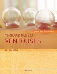 Souvent acheté avec Atlas illustré d'acupuncture, le Thérapie par les ventouses