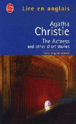 Dernières parutions dans Lire en anglais, The actress and other short stories