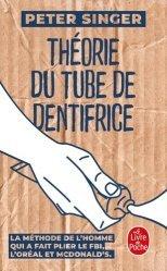 Dernières parutions dans Documents, Théorie du tube de dentifrice
