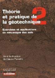 Dernières parutions dans Expertise technique, Théorie et pratique de la géotechnique ? Tome 2