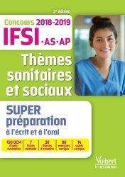 Nouvelle édition Thèmes sanitaires et sociaux- Super Préparation à l'écrit et à l'oral