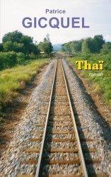Dernières parutions sur Récits de voyages-explorateurs, Thaï