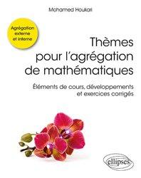 Souvent acheté avec L'oral à l'agrégation de mathématiques, le Thèmes pour l'agrégation de mathématiques