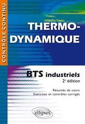 Souvent acheté avec Transferts thermiques - Acoustique - Photométrie, le Thermodynamique - BTS industriels
