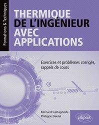 Dernières parutions sur Energies industrielles, Thermique de l'ingénieur avec applications