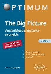Dernières parutions sur Anglais spécialisé, The Big Picture - 5e édition
