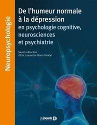 Dernières parutions dans Neuropsychologie, Thymie et troubles de l'humeur en psychologie cognitive, neuroscience et psychiatrie