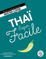 Dernières parutions dans Super facile, Thaï super facile