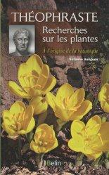 Souvent acheté avec Les légumes oubliés, le Théophraste  Recherches sur les plantes