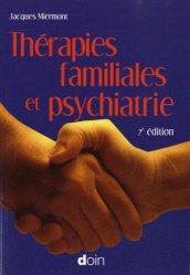 Thérapies familiales et psychiatrie